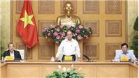 Dịch COVID-19: Thủ tướng chỉ thị tiếp tục đẩy mạnh phòng, chống dịch trong tình hình mới