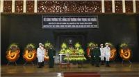 Tổ chức trọng thể Lễ viếng nguyên Phó Thủ tướng Chính phủ Trương Vĩnh Trọng