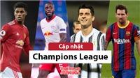 Cập nhật trực tiếp bóng đá Cúp C1: MU vs Leipzig, Juventus vs Barcelona