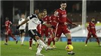 Trực tiếp Fulham vs Liverpool. Link xem trực tiếp bóng đá Ngoại hạng Anh vòng 12