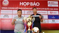 Vắng U19 Hà Nội, U19 HAGL quyết giành chức VĐ U19 QG 2020