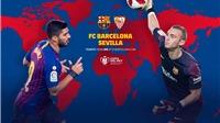 Xem trực tiếp trận đấu giữa Barcelona vs Sevilla (2h00 ngày 7/10) ở đâu?