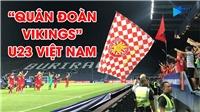 Xem cách U23 Việt Nam đã tri ân các CĐV sau trận hòa 0-0 trước U23 UAE