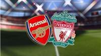 Xem trực tiếp bóng đá Arsenal vs Liverpool ở đâu? Link xem siêu cúp Anh