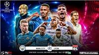 Trực tiếp bóng đá cúp C1. Man City vs Lyon. K+PM trực tiếp tứ kết Champions League