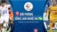 Link xem trực tiếp bóng đá. Hải Phòng vs SLNA. VTC3. Trực tiếp bóng đá Việt Nam