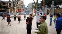 Hà Nội tăng cường 15 đội phản ứng nhanh để dập ổ dịch thôn Hạ Lôi