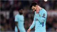 Cộng đồng mạng sốc khi Barca bị loại, Messi thành bóng ma ở Olimpico