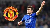 CHUYỂN NHƯỢNG 24/7: M.U dọn chỗ đón Maguire. Chelsea báo giá Hazard. Barca cướp Malcom