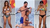 Vợ Fabregas khoe dáng nóng bỏng trong kỳ nghỉ cùng nhà Messi