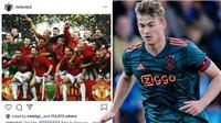 CẬP NHẬT sáng 25/5: De Ligt tiếp tục 'thả thính' MU. Inter đạt thỏa thuận với Lukaku