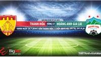 Trực tiếp bóng đá Thanh Hóa vs HAGL (18h00, 28/07), V-League 2019