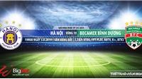 Trực tiếp bóng đá: Hà Nội vs Bình Dương (19h00 hôm nay), V League 2019