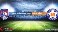 Trực tiếp bóng đá: Quảng Ninh vs Đà Nẵng (18h hôm nay), V League 2019