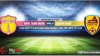 Trực tiếp bóng đá: Nam Định đấu với Quảng Nam (17h00 hôm nay). Soi kèo V League 2019