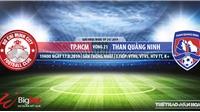 Soi kèo bóng đá: CLB TP.HCM đấu với Than Quảng Ninh (19h00 hôm nay). Trực tiếp V League 2019