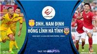Soi kèo nhà cái Nam Định vs Hà Tĩnh. TTTT HD trực tiếp vòng 2 V League