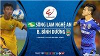 Soi kèo nhà cái Sông Lam Nghệ An đấu với Bình Dương. VTV6 trực tiếp bóng đá Việt Nam hôm nay