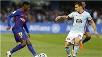 Fan Barca nổi giận khi đội nhà bị tiền đạo của Celta Vigo 'cướp' bàn thắng