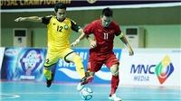 Xem trực tiếp futsal Việt Nam vs Malaysia (17h00, 9/11) ở đâu?