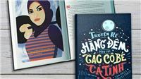 'Nghìn lẻ một đêm những câu chuyện truyền cảm hứng cho các cô bé cá tính': Sách có tiền gây quỹ lớn nhất lịch sử