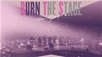 BTS tung những hình ảnh đẹp rơi nước mắt đầu tiên về phim 'Burn The Stage'