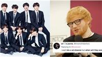Ed Sheeran viết nhạc gửi BTS mong được hợp tác, fan phát cuồng