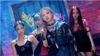 Black Pink tung MV 'Kill This Love': Vũ điệu điên cuồng vì yêu (VIDEO)