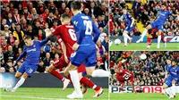 ĐIỂM NHẤN Liverpool 1-2 Chelsea: Hazard rất đặc biệt, Liverpool vẫn thiếu chiều sâu