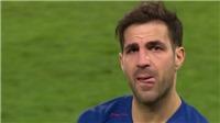 CHÙM ẢNH: Cesc Fabregas gạt lệ chia tay Chelsea