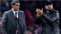 Klopp: 'Liverpool có tinh thần của người khổng lồ'.Valverde: 'Họ đã thổi bay chúng tôi'.
