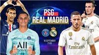 PSG đấu với Real Madrid (02h00 hôm nay): Tiền bạc không mua được đẳng cấp