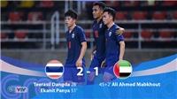 Thái Lan 2-1 UAE: Thái Lan đã gây sốc trước UAE như thế nào?