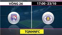 Trực tiếp bóng đá: Quảng Ninh vs Hà Nội FC (17h hôm nay). VTV6 trực tiếp