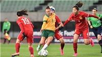 Trực tiếp bóng đá Nữ Úc vs Trung Quốc (15h30, 13/2): Quyết chiến vì... Việt Nam. Vòng loại Olympic 2020