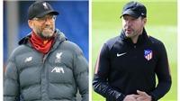 VIDEO Atletico Madrid vs Liverpool: Simeone vs Klopp, cuộc chiến của hai ngọn núi lửa