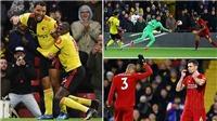 Watford 3-0 Liverpool: Đại địa chấn ở Vicarage Road, Liverpool đứt mạch bất bại