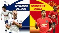 Ngoại hạng Anh vòng 30: MU đại chiến Tottenham vì Top 4