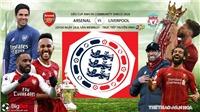 Link xem trực tiếp bóng đá Siêu cúp Anh Community Shield. Arsenal vs Liverpool