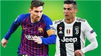 Kết quả bốc thăm vòng bảng Cúp C1: Messi tái ngộ Ronaldo