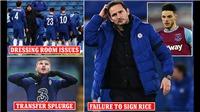 Chelsea sa thải Lampard: Vì đâu nên nỗi?