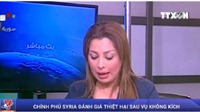 VIDEO: Chính phủ Syria đánh giá thiệt hại sau vụ không kích