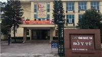 Nghệ An: Cho thôi việc Chánh văn phòng Sở Y tế
