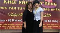 NSND Thanh Hoa, Trần Nhượng góp sức xây Trung tâm từ thiện văn hào - nhân sĩ