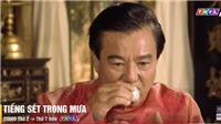 Tiếng sét trong mưa tập 42: Thị Bình xin cậu Hai cứu Hải, Hai Sáng lừa ông Lãm uống thuốc mê