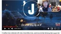 ViruSs thông báo Jack (J97) sắp có kênh riêng, 'cái gì thuộc về phe ác trước sau sẽ lộ mặt'