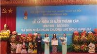 Báo 'Người Hà Nội' kỷ niệm 35 năm thành lập và đón nhận Huân chương Lao động hạng Ba
