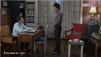 'Vua bánh mì': Ông chủ Đạt nhận ra Hữu Nguyện là con trai ruột, Tài chặn đường đe dọa Dung