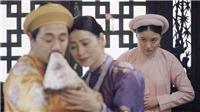'Phượng Khấu' tập 3: Em gái Trấn Thành xuất hiện, lại thêm người tranh sủng hậu cung?