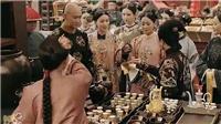 Xem 'Diên Hy Công Lược': Anh Lạc giả làm cô bán rượu, giành lại sủng ái trước mặt cả hậu cung